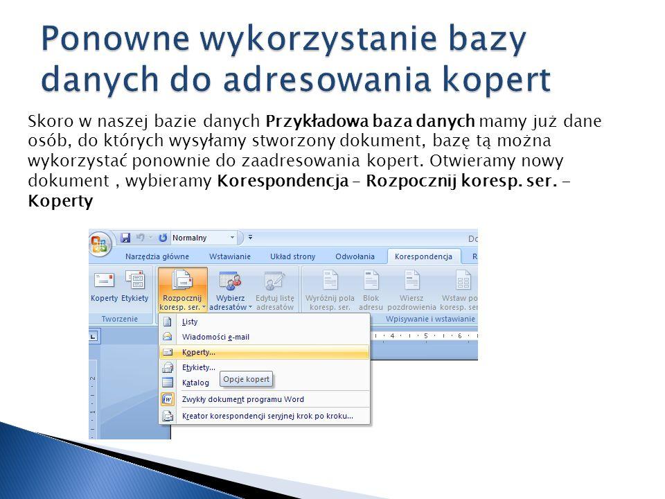 Ponowne wykorzystanie bazy danych do adresowania kopert