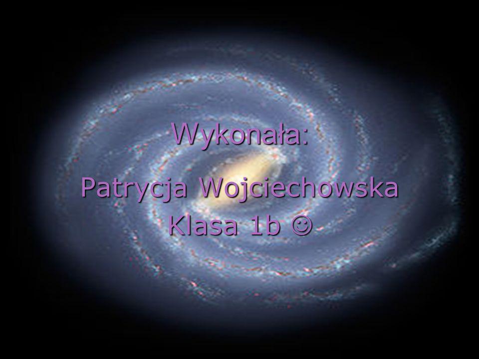 Patrycja Wojciechowska Klasa 1b 