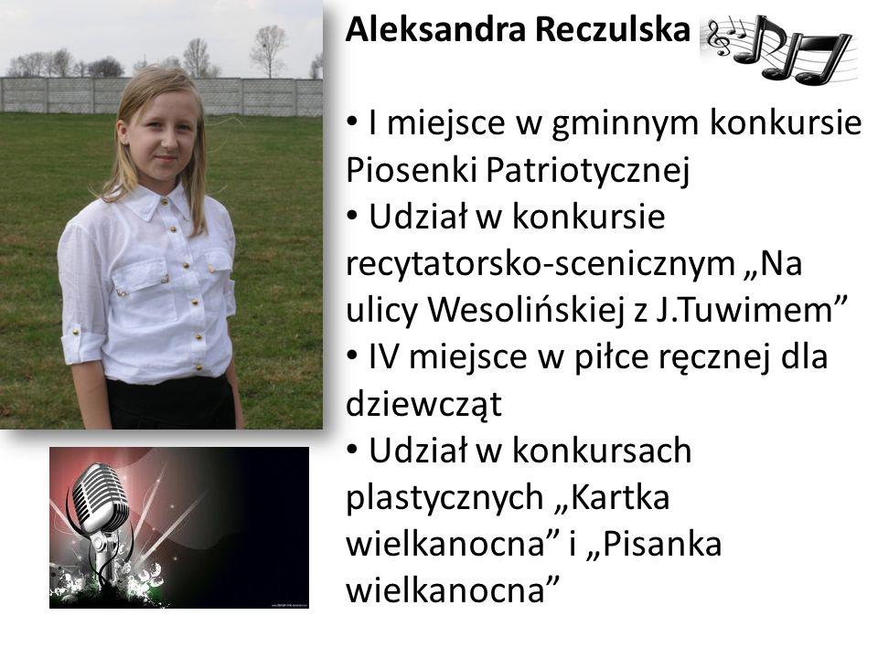 Aleksandra Reczulska I miejsce w gminnym konkursie Piosenki Patriotycznej.