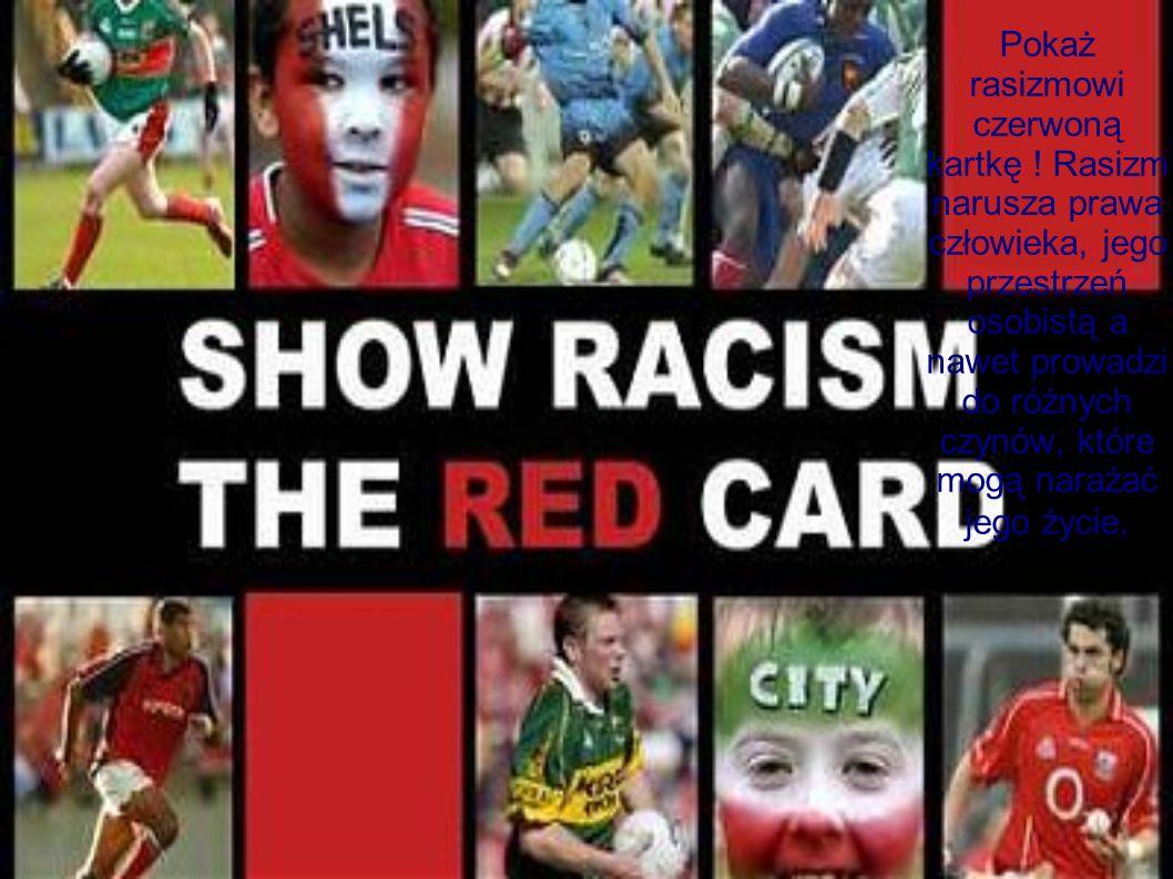 Pokaż rasizmowi czerwoną kartkę