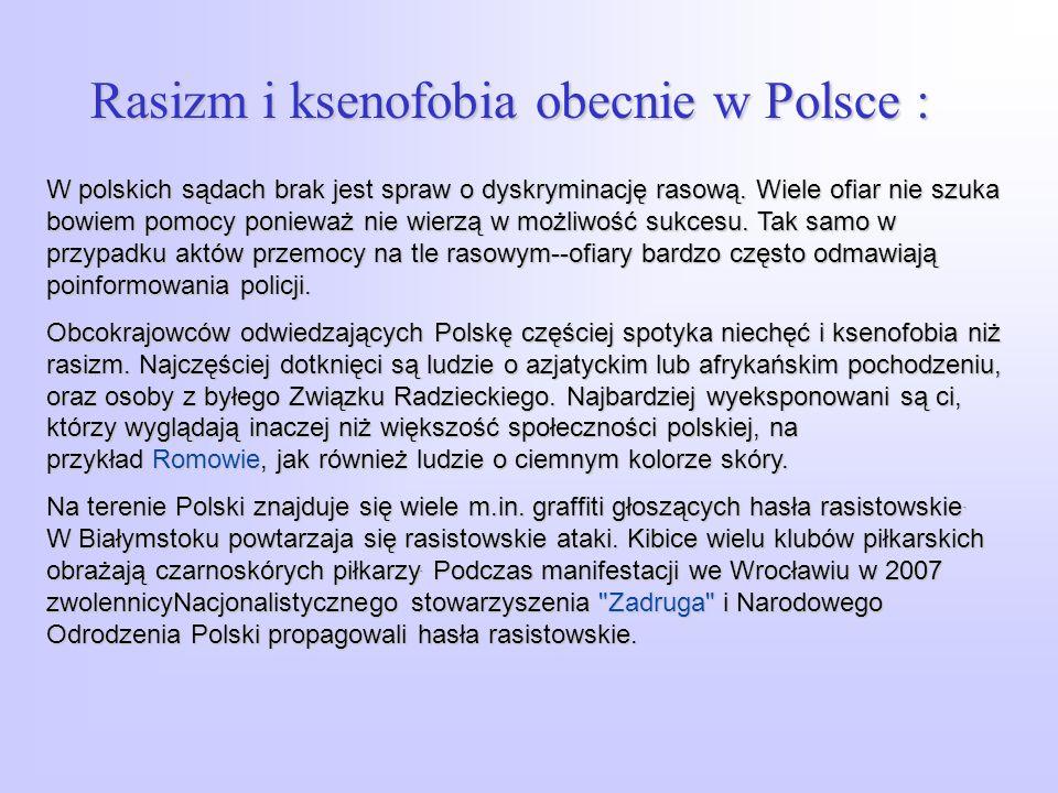 Rasizm i ksenofobia obecnie w Polsce :