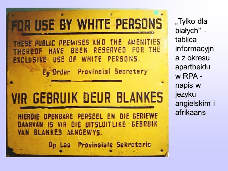 """""""Tylko dla białych - tablica informacyjna z okresu apartheidu w RPA - napis w języku angielskim i afrikaans"""