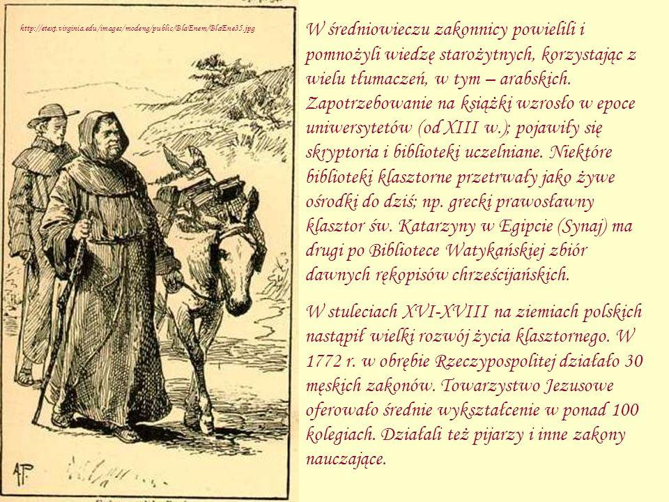 W średniowieczu zakonnicy powielili i pomnożyli wiedzę starożytnych, korzystając z wielu tłumaczeń, w tym – arabskich. Zapotrzebowanie na książki wzrosło w epoce uniwersytetów (od XIII w.); pojawiły się skryptoria i biblioteki uczelniane. Niektóre biblioteki klasztorne przetrwały jako żywe ośrodki do dziś; np. grecki prawosławny klasztor św. Katarzyny w Egipcie (Synaj) ma drugi po Bibliotece Watykańskiej zbiór dawnych rękopisów chrześcijańskich.