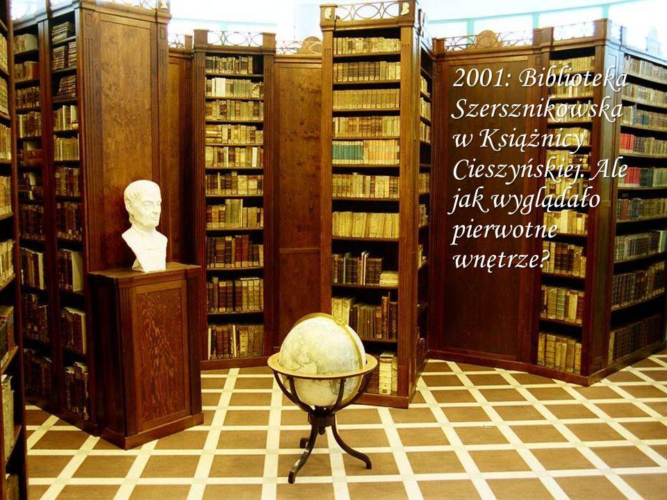 2001: Biblioteka Szersznikowska w Książnicy Cieszyńskiej