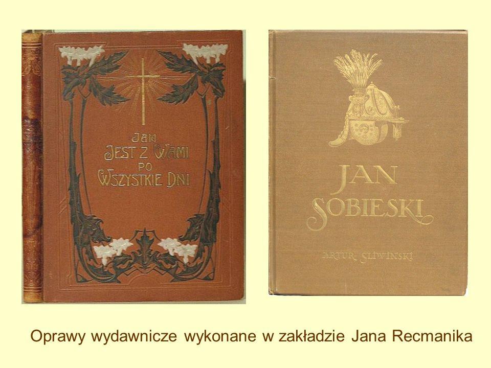 Oprawy wydawnicze wykonane w zakładzie Jana Recmanika