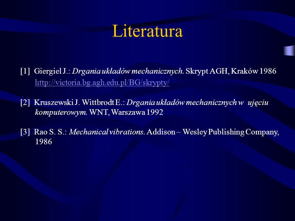 Literatura http://victoria.bg.agh.edu.pl/BG/skrypty/