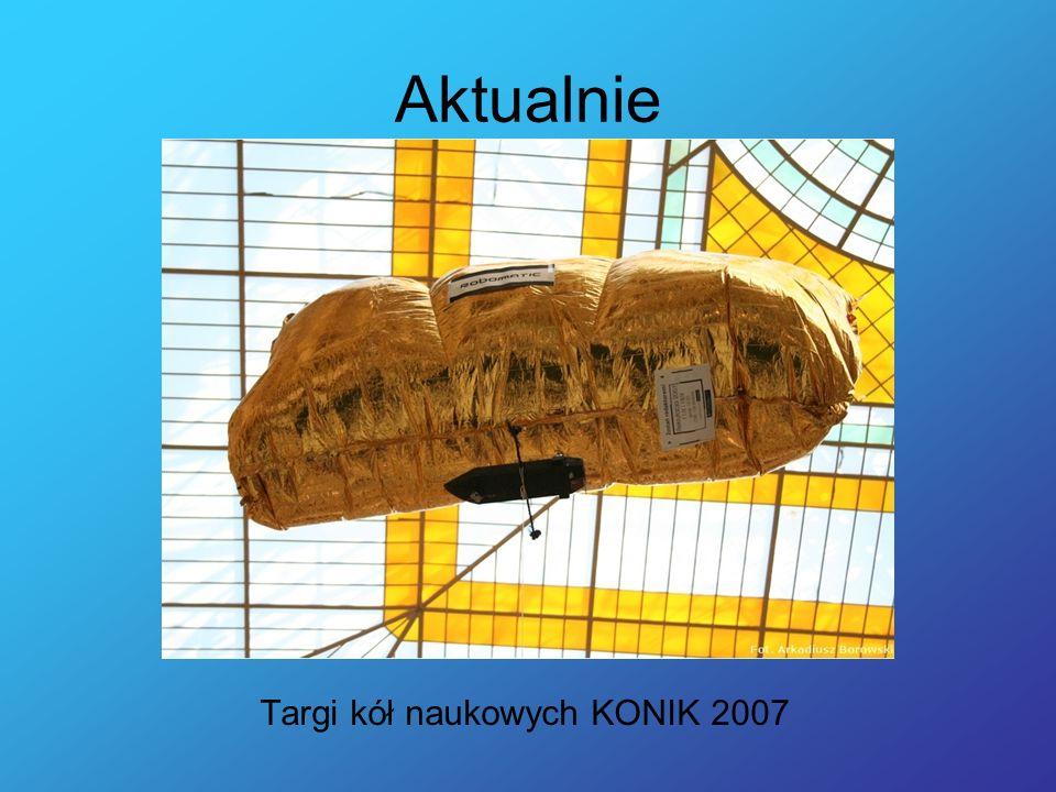 Aktualnie Targi kół naukowych KONIK 2007