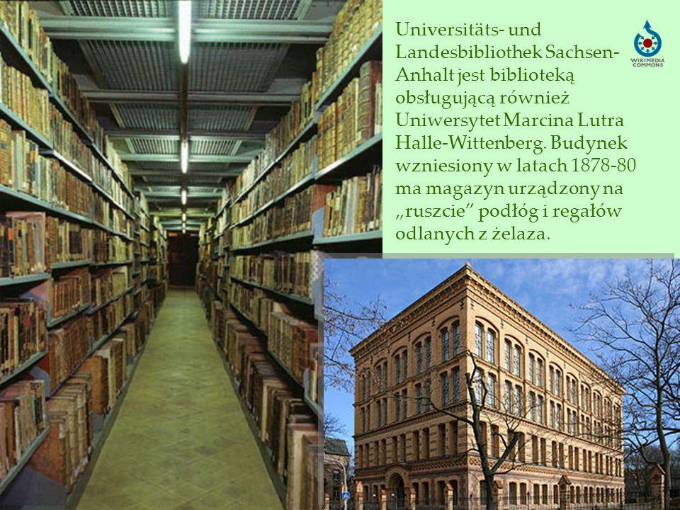 Universitäts- und Landesbibliothek Sachsen-Anhalt jest biblioteką obsługującą również Uniwersytet Marcina Lutra Halle-Wittenberg.