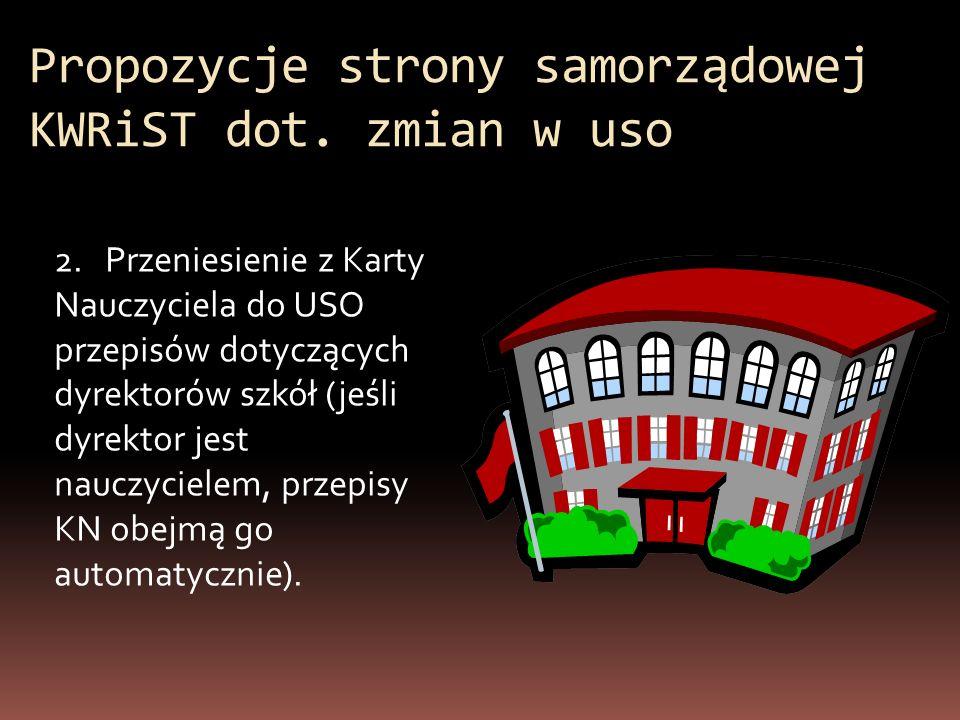 Propozycje strony samorządowej KWRiST dot. zmian w uso