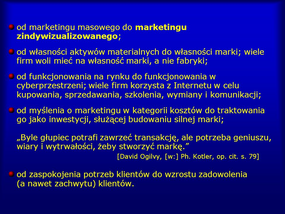 od marketingu masowego do marketingu zindywizualizowanego;