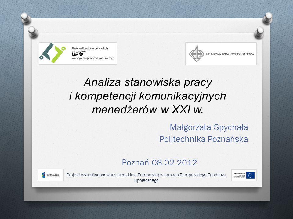 Małgorzata Spychała Politechnika Poznańska Poznań 08.02.2012