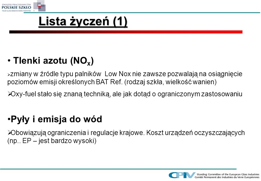 Lista życzeń (1) Tlenki azotu (NOx) Pyły i emisja do wód