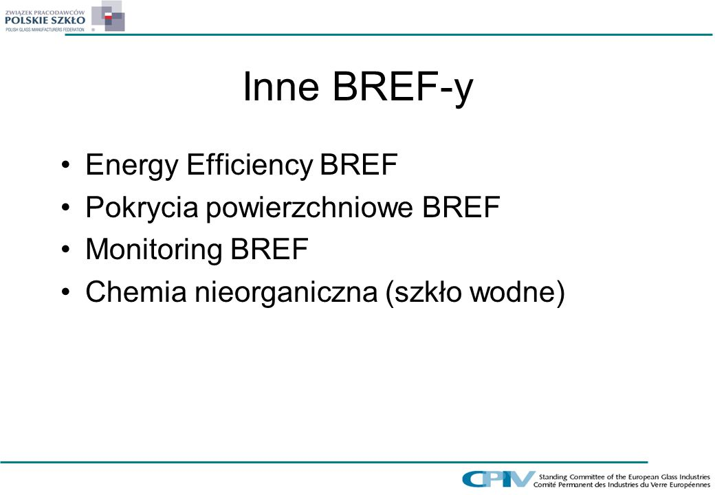 Inne BREF-y Energy Efficiency BREF Pokrycia powierzchniowe BREF