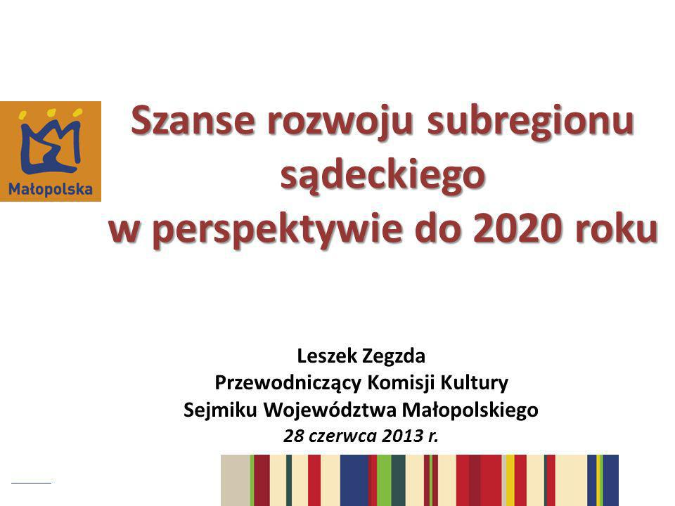 Szanse rozwoju subregionu sądeckiego w perspektywie do 2020 roku