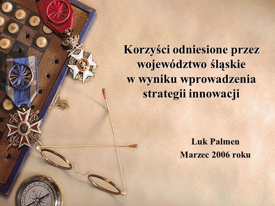 Korzyści odniesione przez województwo śląskie w wyniku wprowadzenia strategii innowacji