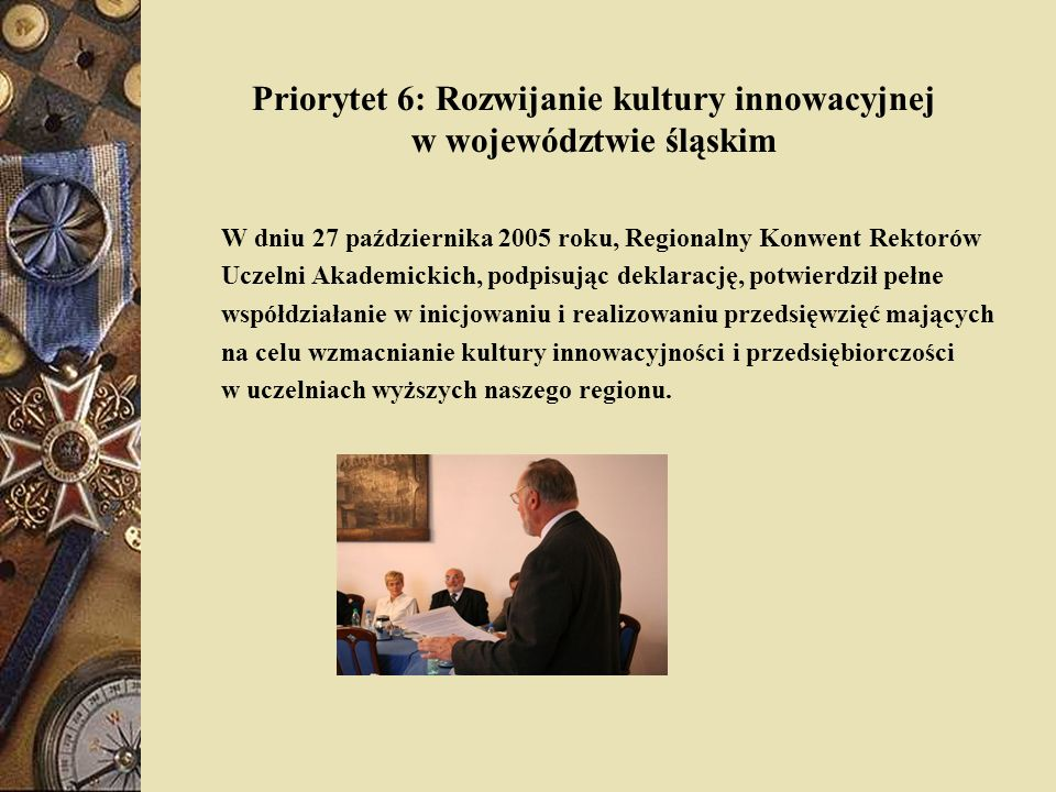 Priorytet 6: Rozwijanie kultury innowacyjnej w województwie śląskim