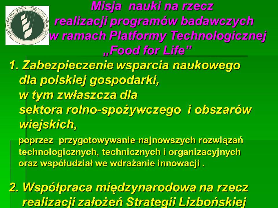 1. Zabezpieczenie wsparcia naukowego dla polskiej gospodarki,