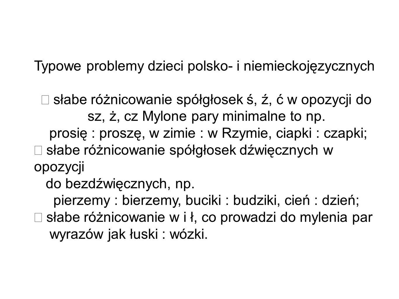 Typowe problemy dzieci polsko- i niemieckojęzycznych