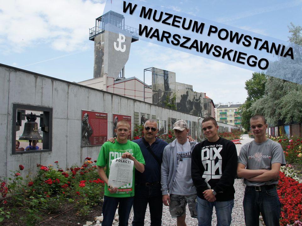 W MUZEUM POWSTANIA WARSZAWSKIEGO
