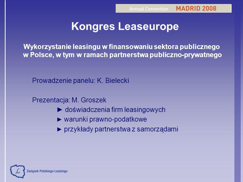 Kongres Leaseurope Wykorzystanie leasingu w finansowaniu sektora publicznego. w Polsce, w tym w ramach partnerstwa publiczno-prywatnego.