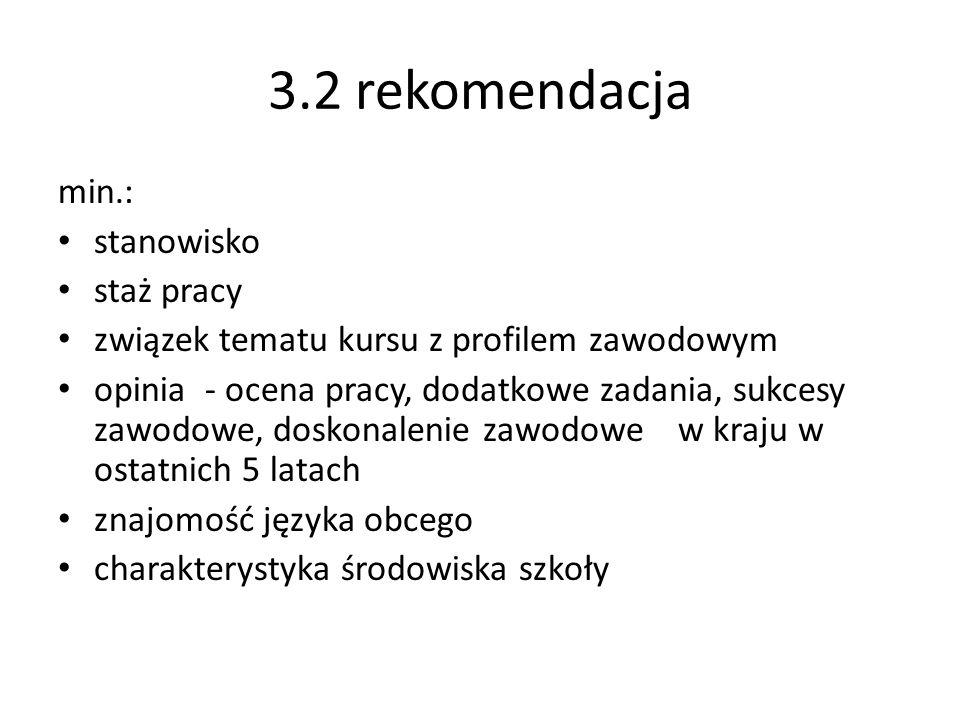 3.2 rekomendacja min.: stanowisko staż pracy