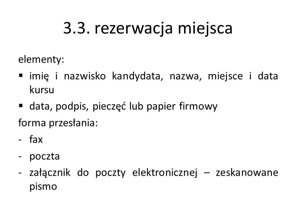 3.3. rezerwacja miejsca elementy: