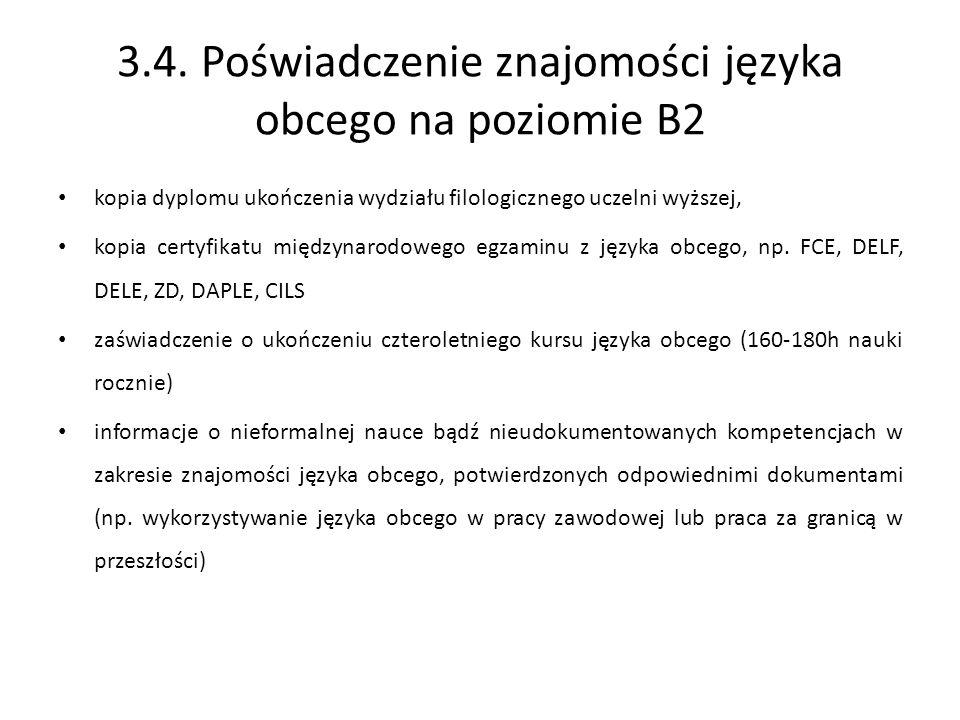 3.4. Poświadczenie znajomości języka obcego na poziomie B2