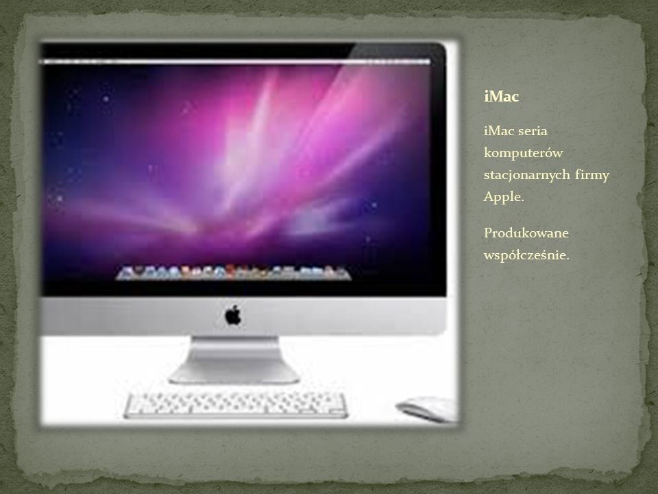 iMac iMac seria komputerów stacjonarnych firmy Apple.