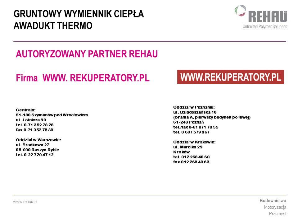 AUTORYZOWANY PARTNER REHAU Firma WWW. REKUPERATORY