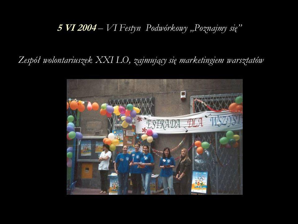 """5 VI 2004 – VI Festyn Podwórkowy """"Poznajmy się"""