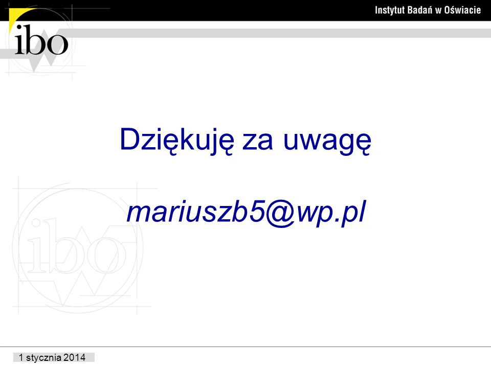 Dziękuję za uwagę mariuszb5@wp.pl