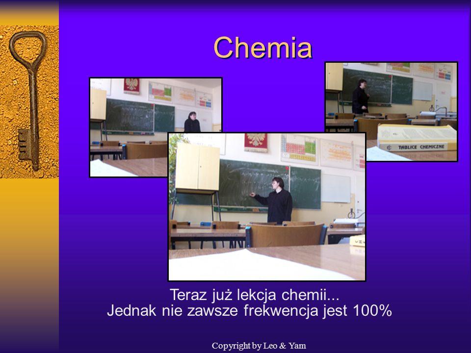 Chemia Teraz już lekcja chemii...
