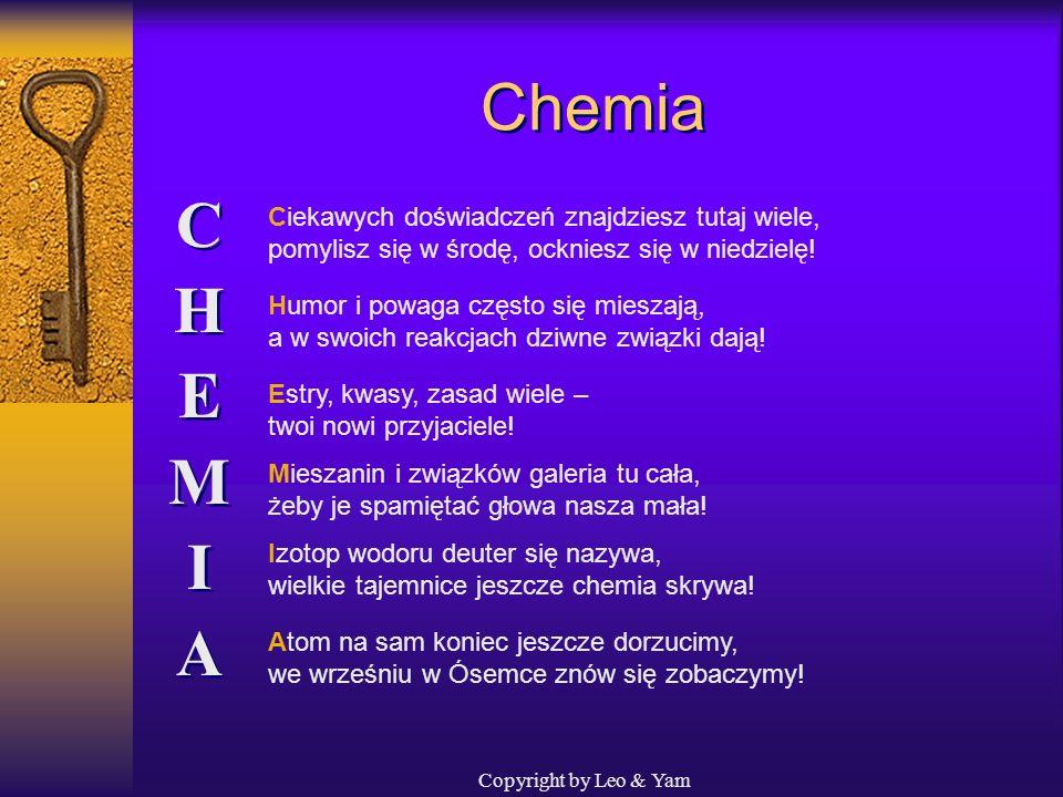 Chemia C H E M I A Ciekawych doświadczeń znajdziesz tutaj wiele,