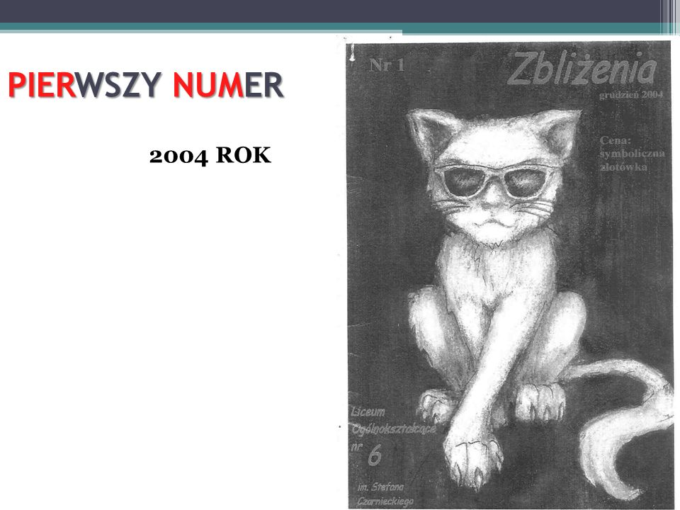 PIERWSZY NUMER 2004 ROK