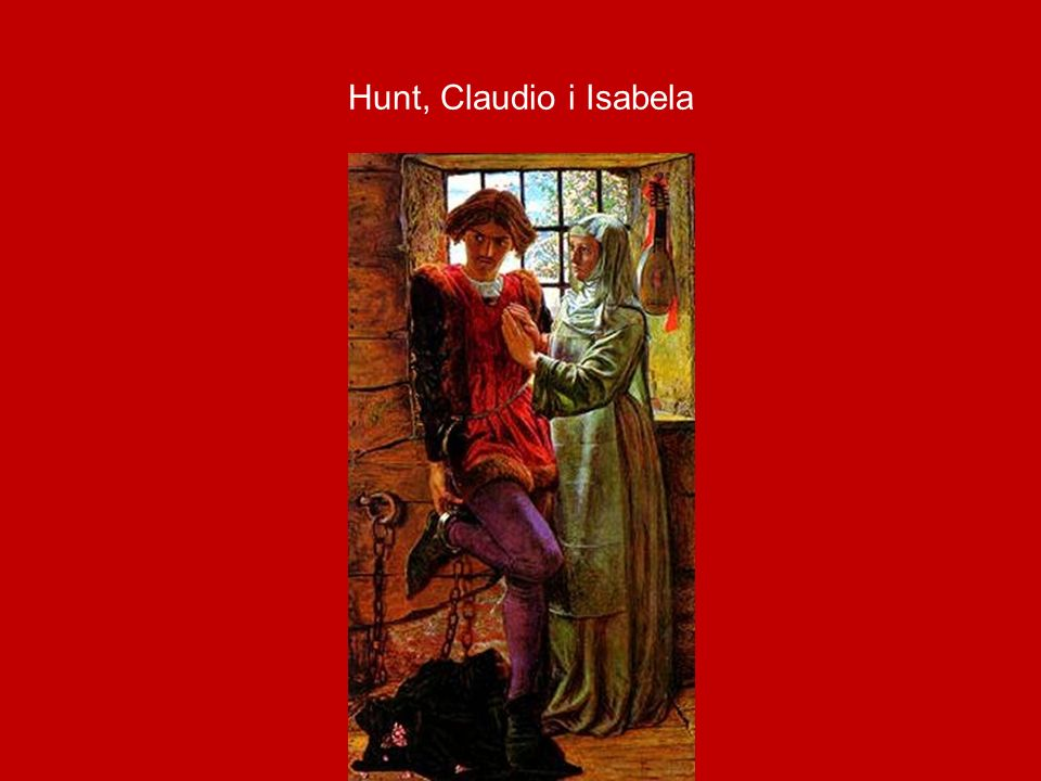 Hunt, Claudio i Isabela