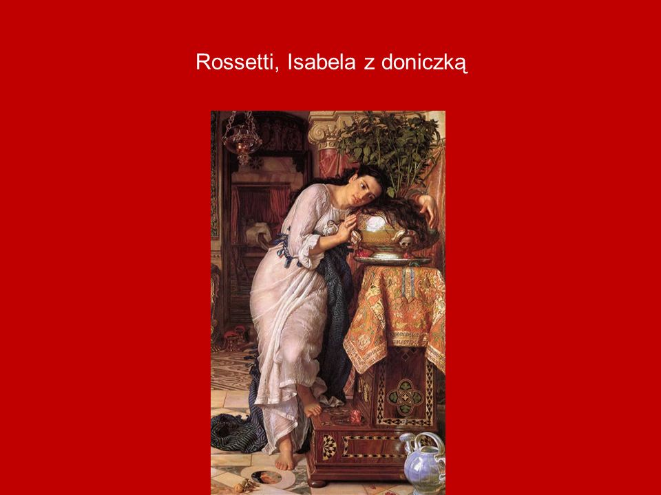 Rossetti, Isabela z doniczką