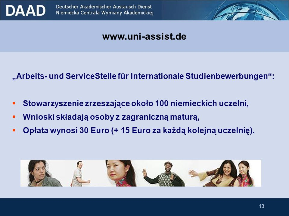 """www.uni-assist.de """"Arbeits- und ServiceStelle für Internationale Studienbewerbungen : Stowarzyszenie zrzeszające około 100 niemieckich uczelni,"""