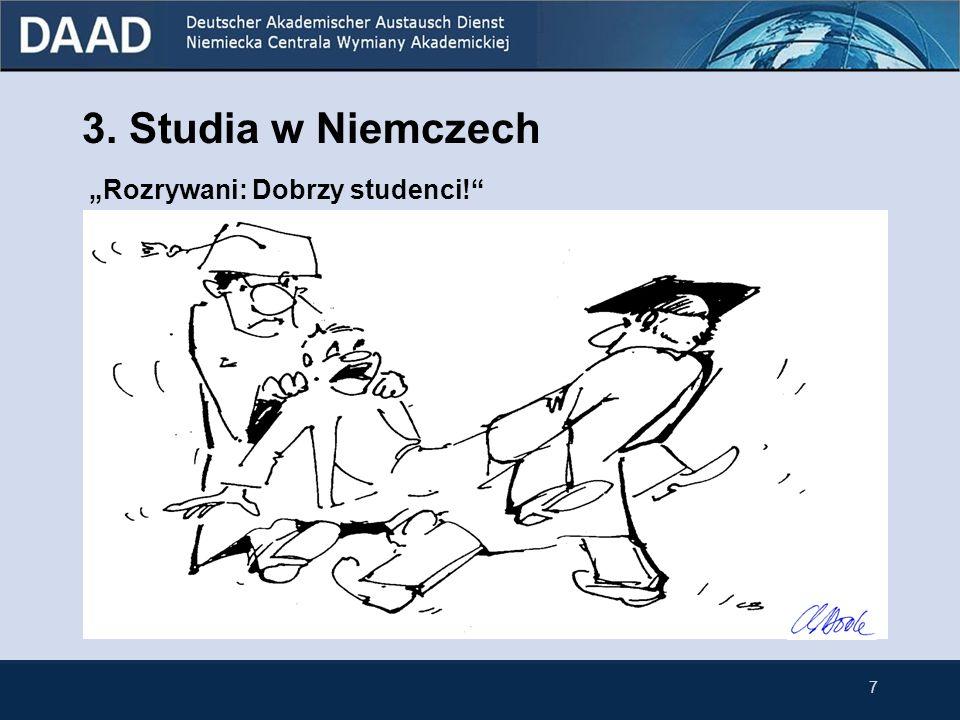 """3. Studia w Niemczech """"Rozrywani: Dobrzy studenci! 7 7"""