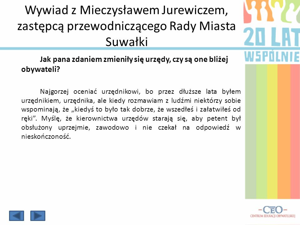 Wywiad z Mieczysławem Jurewiczem, zastępcą przewodniczącego Rady Miasta Suwałki
