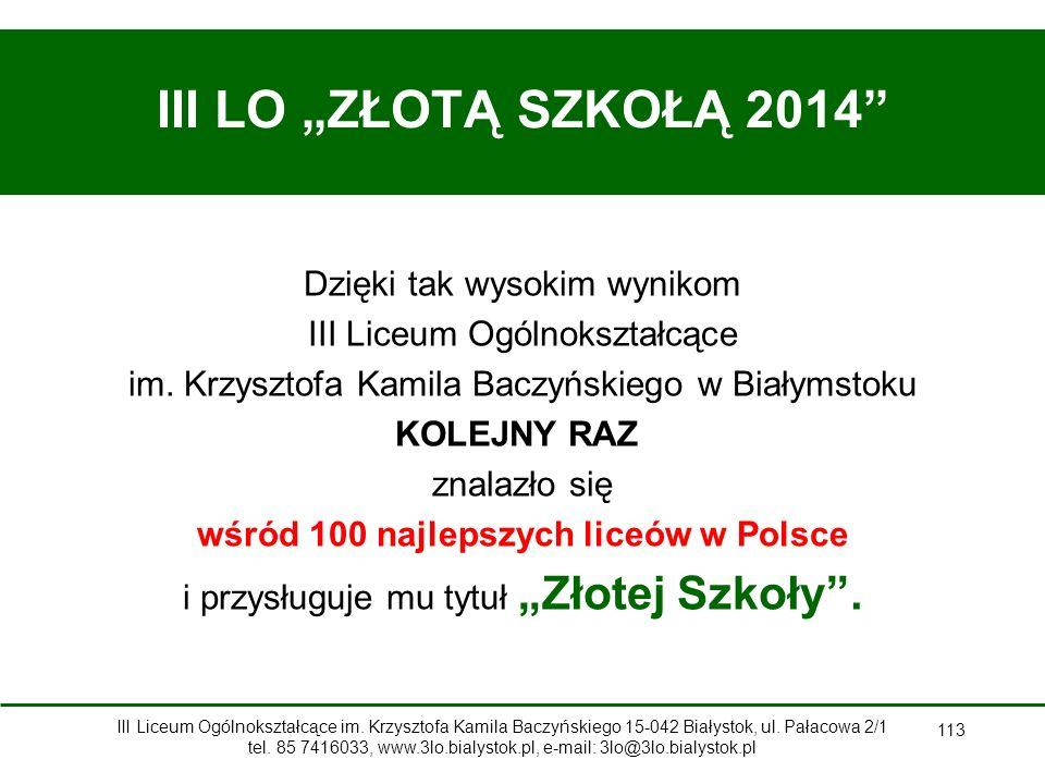 """III LO """"ZŁOTĄ SZKOŁĄ 2014"""