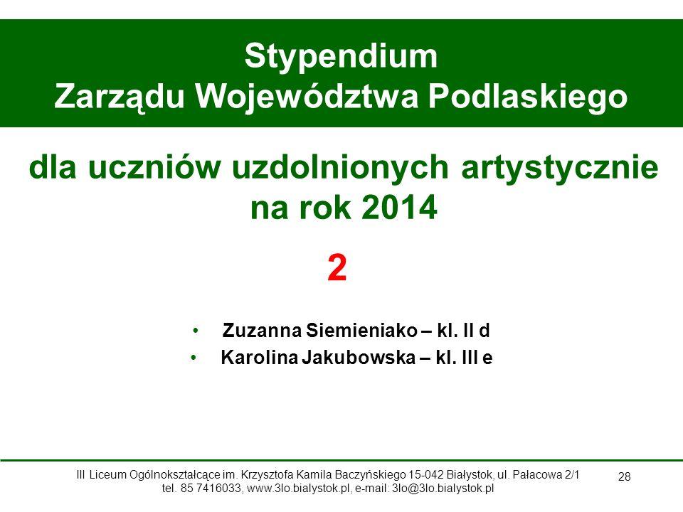 2 Stypendium Zarządu Województwa Podlaskiego