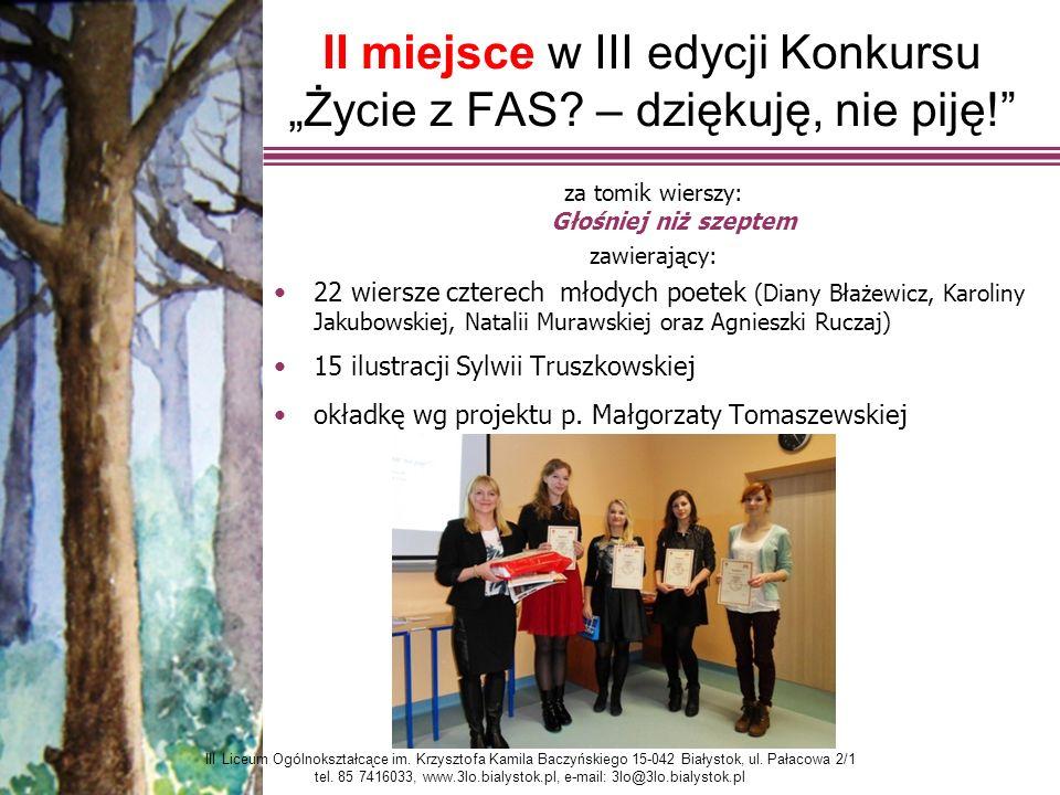 """II miejsce w III edycji Konkursu """"Życie z FAS – dziękuję, nie piję!"""