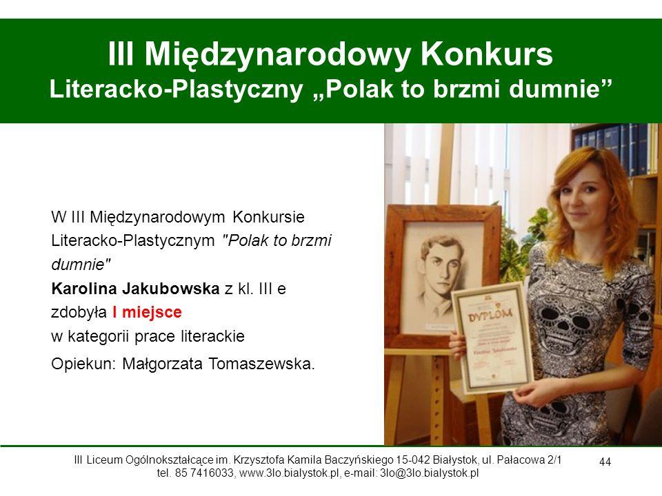 """III Międzynarodowy Konkurs Literacko-Plastyczny """"Polak to brzmi dumnie"""
