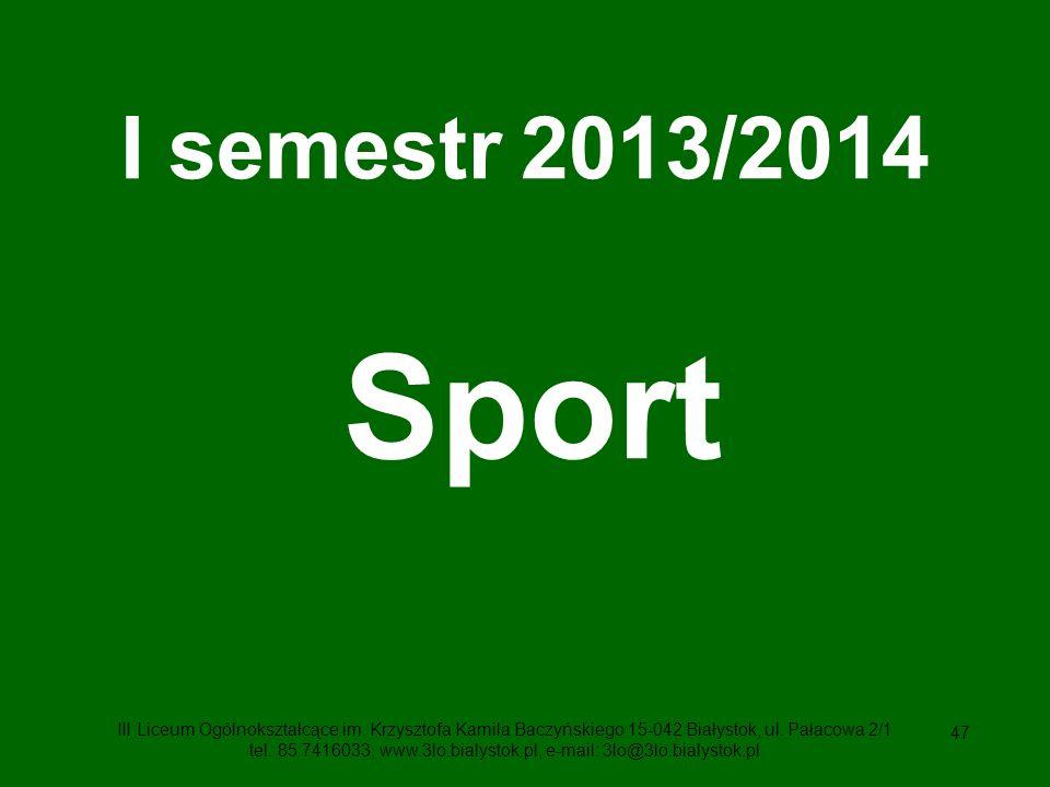 I semestr 2013/2014 Sport.