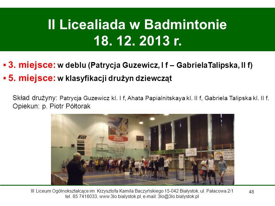 II Licealiada w Badmintonie 18. 12. 2013 r.