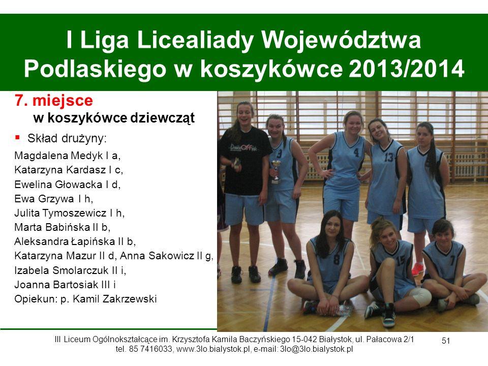 I Liga Licealiady Województwa Podlaskiego w koszykówce 2013/2014