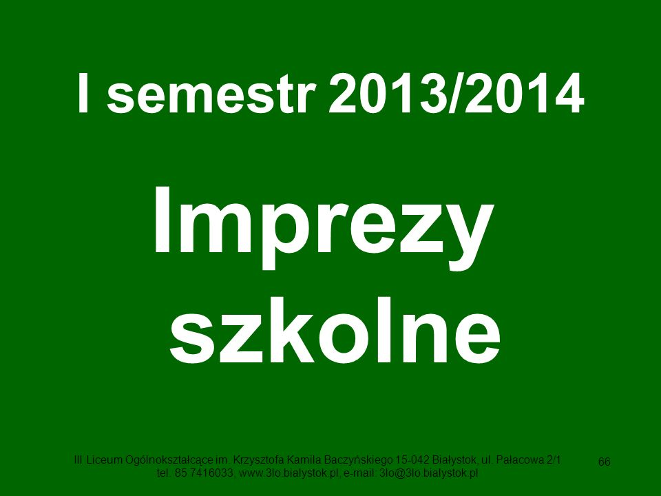 Imprezy szkolne I semestr 2013/2014