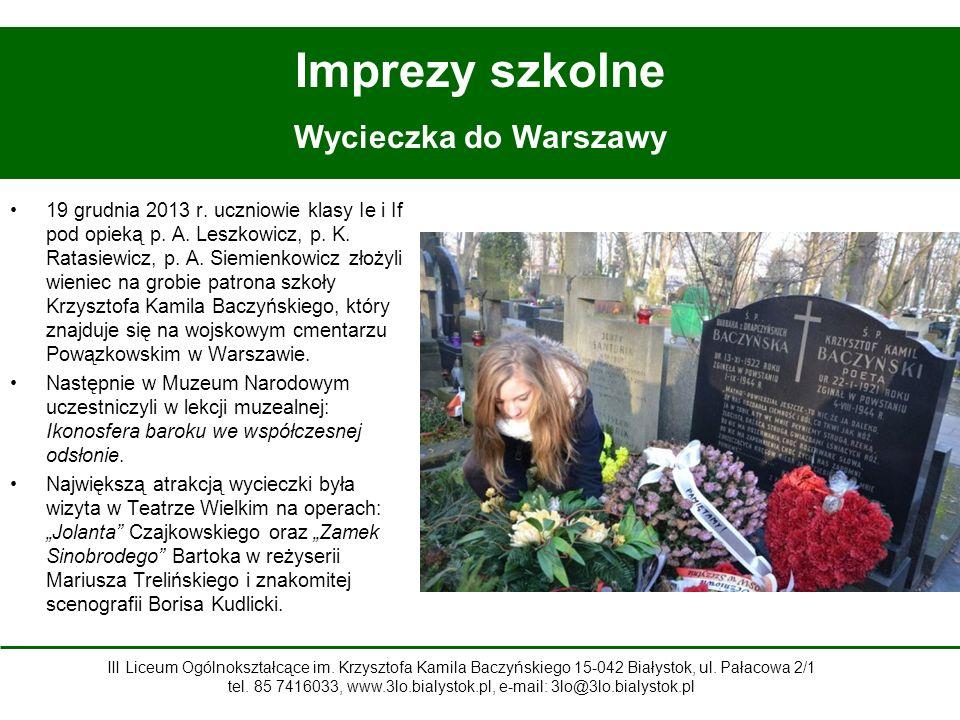Imprezy szkolne Wycieczka do Warszawy