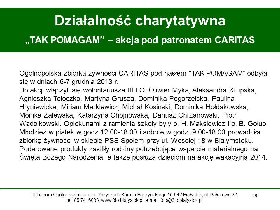 """Działalność charytatywna """"TAK POMAGAM – akcja pod patronatem CARITAS"""