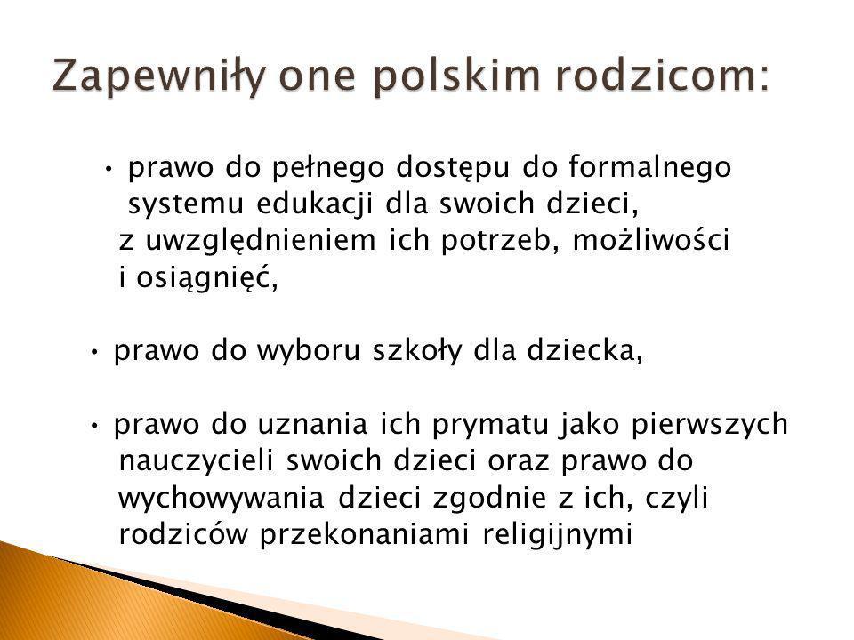 Zapewniły one polskim rodzicom: